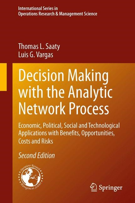 Abbildung von Saaty / Vargas | Decision Making with the Analytic Network Process | 2013