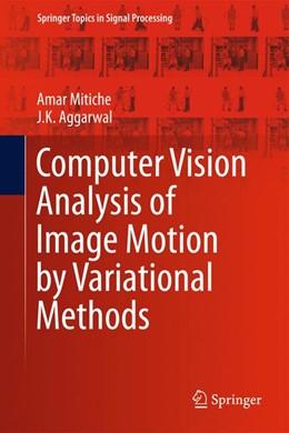 Abbildung von Mitiche / Aggarwal   Computer Vision Analysis of Image Motion by Variational Methods   2013   10