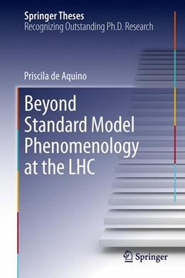 Abbildung von de Aquino | Beyond Standard Model Phenomenology at the LHC | 2013