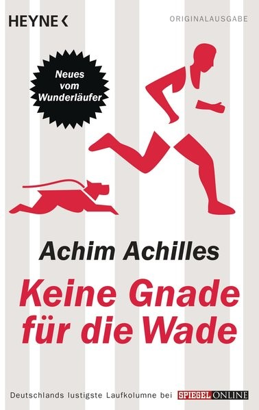 Keine Gnade für die Wade | Achilles, 2013 | Buch (Cover)