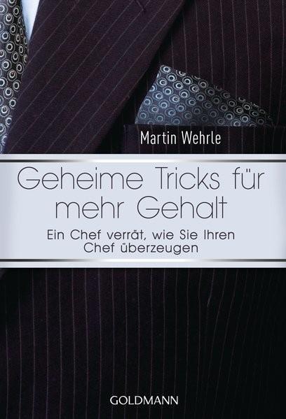 Abbildung von Wehrle | Geheime Tricks für mehr Gehalt | 2013