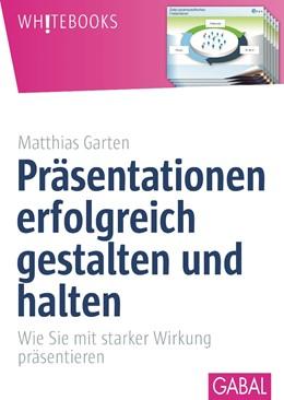 Abbildung von Garten | Präsentationen erfolgreich gestalten und halten | 2. Auflage, 2015 | 2013 | Wie Sie mit starker Wirkung pr...