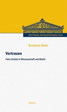 Abbildung von Baer | Vertrauen | 1. Auflage 2014 | 2013 | Faire Urteile in Wissenschaft ... | 2012