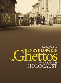 Abbildung von Miron / Shulhani / der Gedenkstätte Yad Vashem | Die Yad Vashem Enzyklopädie der Ghettos während des Holocaust | 2014