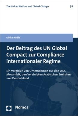 Abbildung von Hößle   Der Beitrag des UN Global Compact zur Compliance internationaler Regime   2013   Ein Vergleich von Unternehmen ...   8