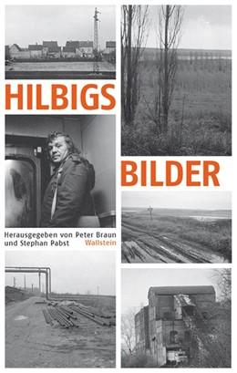 Abbildung von Braun / Pabst | Hilbigs Bilder | 2013