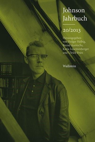 Abbildung von Uwe Johnson - Gesellschaft / Helbig / Auerochs   Johnson-Jahrbuch 20/2013   2013