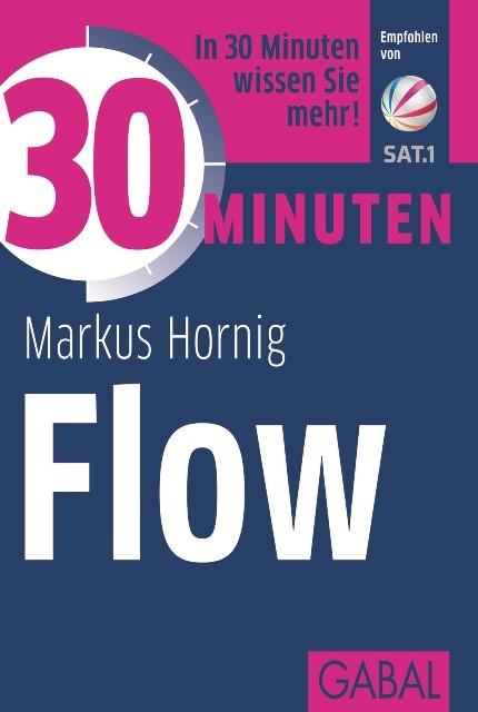 Abbildung von Hornig | 30 Minuten Flow | 2. Auflage 2014 | 2013