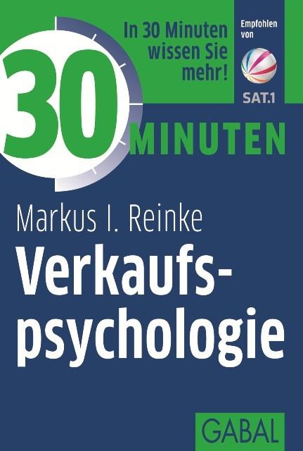Abbildung von Reinke   30 Minuten Verkaufspsychologie   2. Auflage 2015   2013