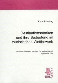 Abbildung von Scherhag | Destinationsmarken und ihre Bedeutung im touristischen Wettbewerb | 2003