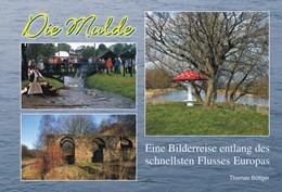 Abbildung von Böttger   Die Mulde   2004   Eine Bilderreise entlang des s...