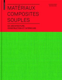 Abbildung von Motro | Matériaux composites souples en architecture, construction et intérieurs | 1. Auflage | 2013