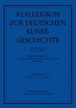 Abbildung von Reallexikon Dt. Kunstgeschichte 109. Lieferung: Flussgott - Fons Gratiae | 2004