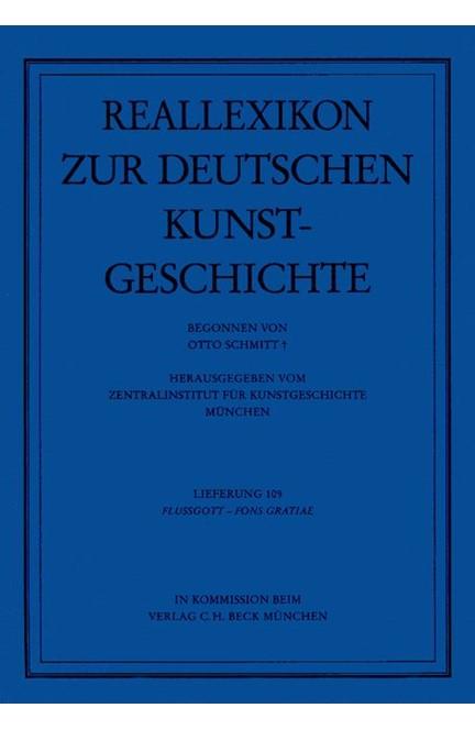 Cover: Otto Schmitt, Reallexikon Dt. Kunstgeschichte  109. Lieferung: Flussgott - Fons Gratiae