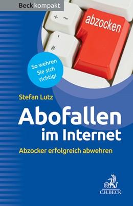Abbildung von Lutz | Abofallen im Internet | 2013 | Abzocker erfolgreich abwehren