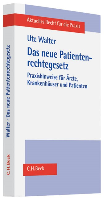 Das neue Patientenrechtegesetz | Walter, 2013 | Buch (Cover)