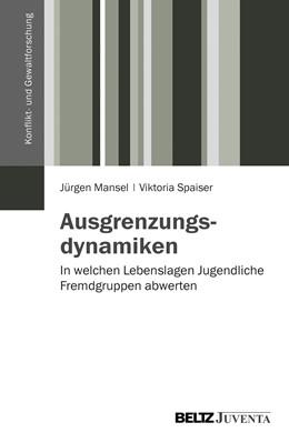 Abbildung von Mansel / Spaiser | Ausgrenzungsdynamiken | 2013 | In welchen Lebenslagen Jugendl...