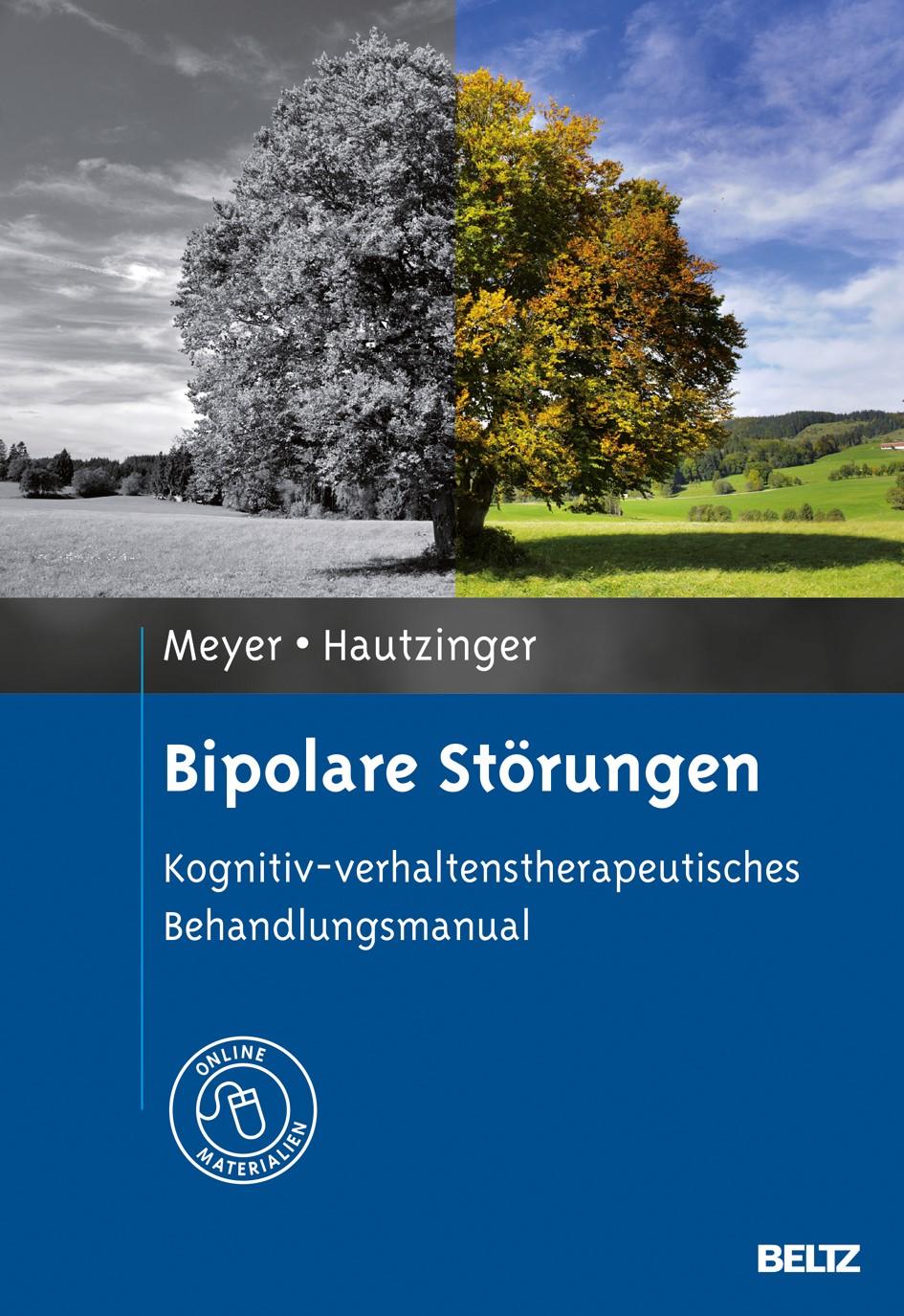 Abbildung von Meyer / Hautzinger | Bipolare Störungen | Deutsche Erstausgabe | 2013