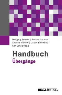 Abbildung von Schröer / Stauber / Walther / Böhnisch / Lenz | Handbuch Übergänge | 2013