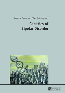 Abbildung von Reininghaus / Bengesser   Genetics of Bipolar Disorder   2013