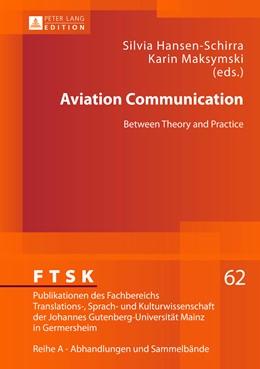 Abbildung von Maksymski / Hansen-Schirra | Aviation Communication | 2013 | Between Theory and Practice | 62