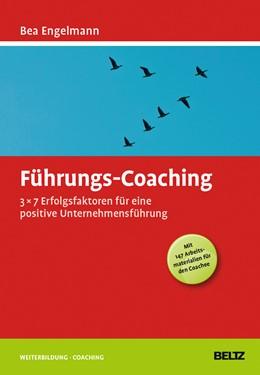 Abbildung von Engelmann | Führungs-Coaching | 2013 | 3x7 Erfolgsfaktoren für eine p...