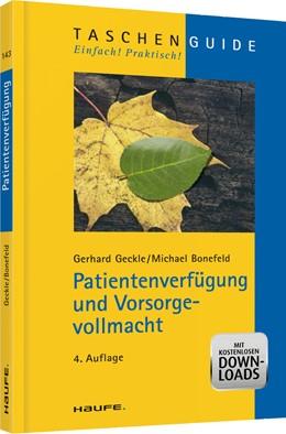 Abbildung von Geckle / Bonefeld | Patientenverfügung und Vorsorgevollmacht | 4. Auflage | 2013 | 143