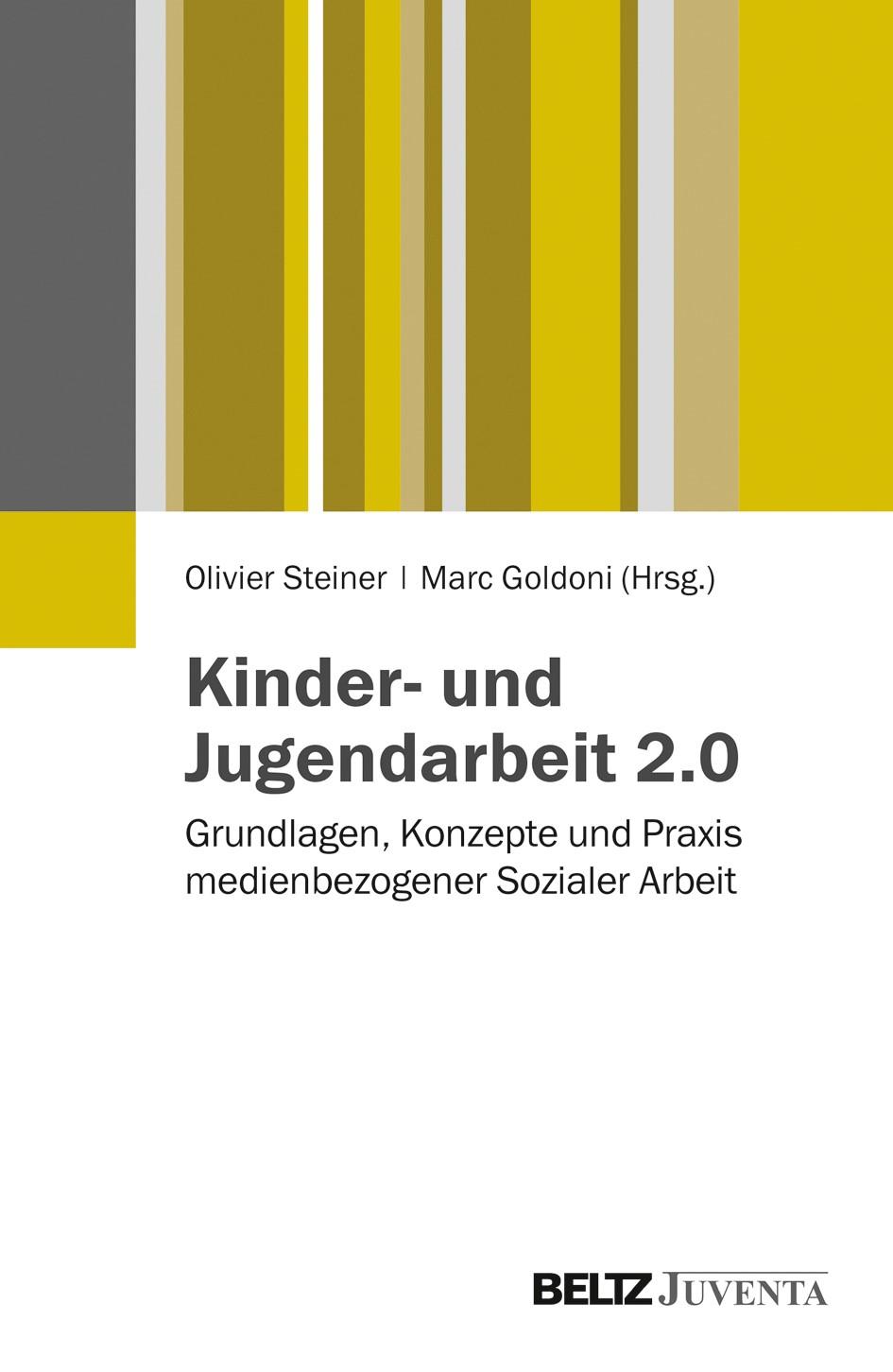 Abbildung von Steiner / Goldoni   Kinder- und Jugendarbeit 2.0   2013