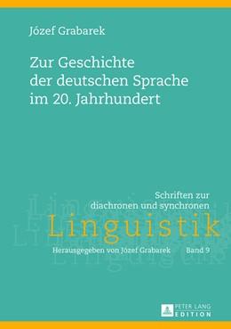 Abbildung von Zur Geschichte der deutschen Sprache im 20. Jahrhundert | 2013 | 9