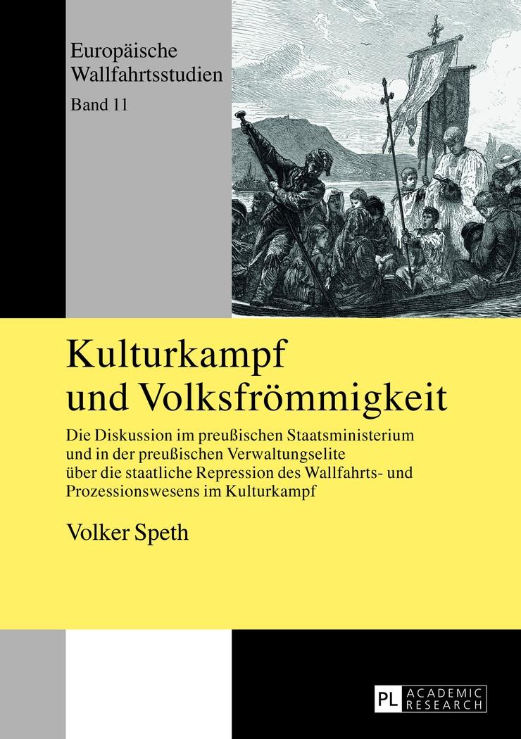 Abbildung von Speth | Kulturkampf und Volksfrömmigkeit | 2013