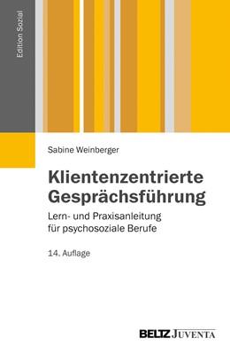 Abbildung von Weinberger   Klientenzentrierte Gesprächsführung   14. Auflage   2013   beck-shop.de