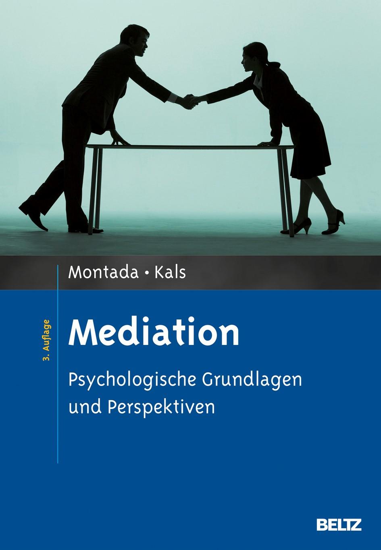 Abbildung von Montada / Kals | Mediation | 3., überarbeitete und aktualisierte Aufl. | 2013