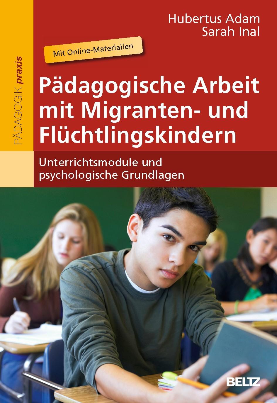 Pädagogische Arbeit mit Migranten- und Flüchtlingskindern   Adam / Inal, 2013   Buch (Cover)