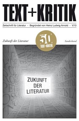 Abbildung von Zukunft der Literatur | 2013 | Sonderband
