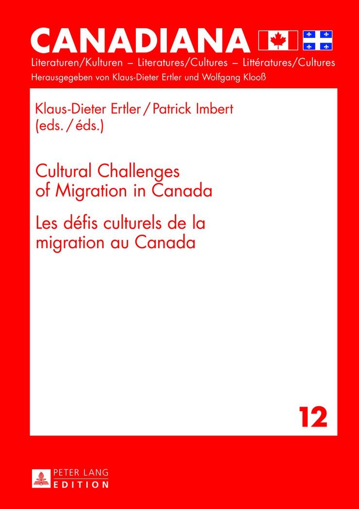Abbildung von Imbert / Ertler | Cultural Challenges of Migration in Canada- Les défis culturels de la migration au Canada | 2013