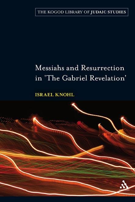 Abbildung von Knohl | Messiahs and Resurrection in 'The Gabriel Revelation' | 2009