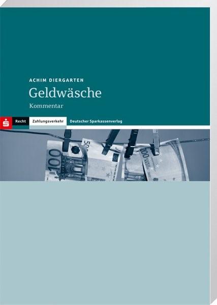 Abbildung von Diergarten | Geldwäsche | 3., überarbeitete und aktualisierte Auflage | 2013