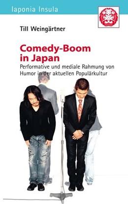 Abbildung von Weingärtner   Comedy-Boom in Japan   1. Auflage   2013   beck-shop.de