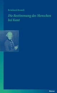 Die Bestimmung des Menschen bei Kant | Brandt, 2007 | Buch (Cover)