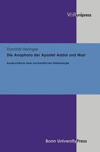 Abbildung von Heringer   Die Anaphora der Apostel Addai und Mari   2013