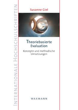 Abbildung von Giel | Theoriebasierte Evaluation | 2013 | Konzepte und methodische UmSet... | 584