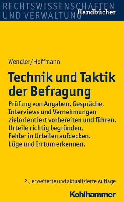 Abbildung von Wendler / Hoffmann   Technik und Taktik der Befragung   2., erweiterte und aktualisierte Auflage   2015