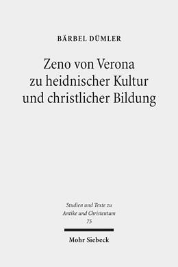 Abbildung von Dümler   Zeno von Verona zu heidnischer Kultur und christlicher Bildung   2013   75