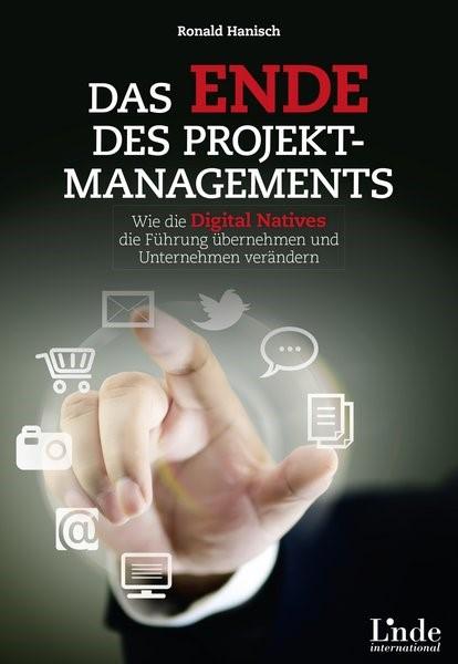 Abbildung von Hanisch   Das Ende des Projektmanagements   2013