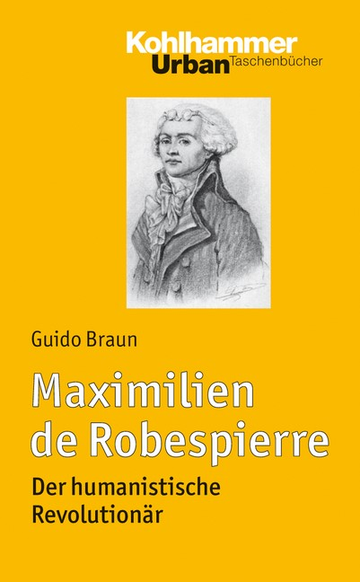 Abbildung von Braun | Maximilien de Robespierre | 2019
