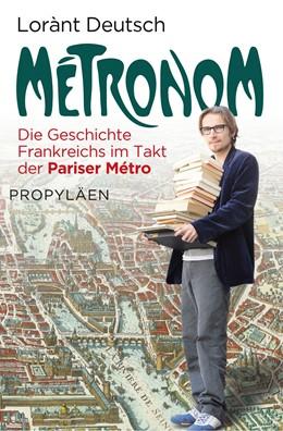 Abbildung von Deutsch | Métronom | 1. Auflage | 2013 | beck-shop.de
