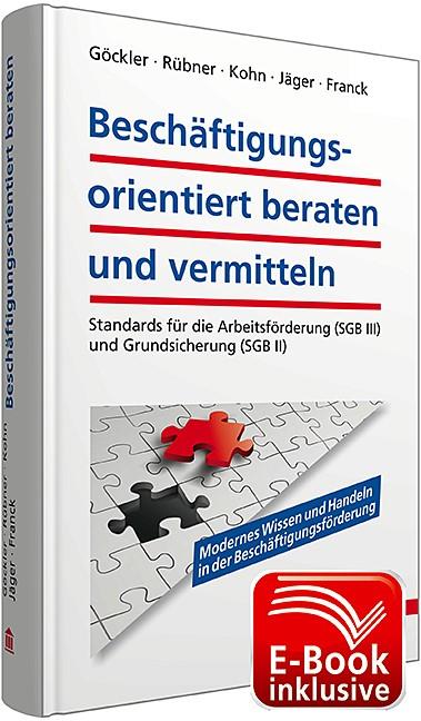 Abbildung von Göckler / Jäger / Franck / Kohn / Rübner | Beschäftigungsorientiert beraten und vermitteln | 2014