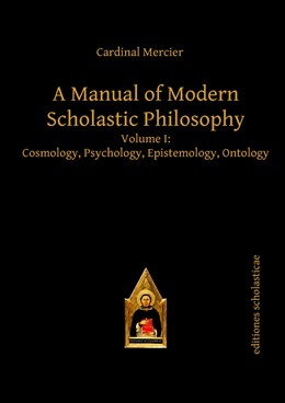 Abbildung von Mercier | A Manual of Modern Scholastic Philosophy | 2013 | Volume I: Cosmology, Psycholog...