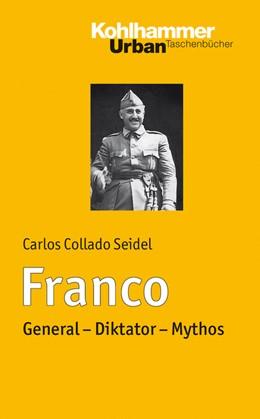 Abbildung von Collado Seidel | Franco | 2015 | General - Diktator - Mythos | Bd. 739