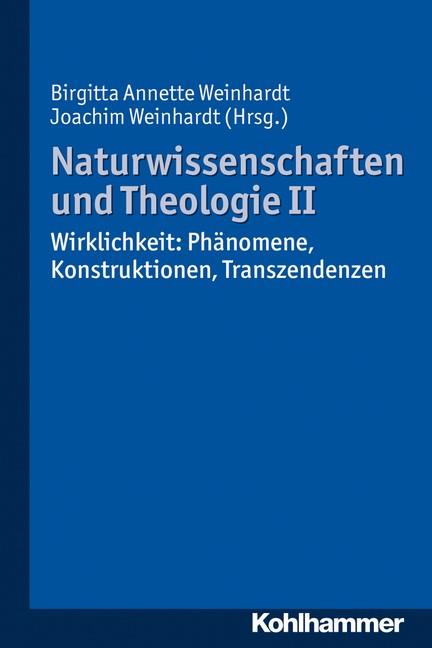 Abbildung von Weinhardt | Naturwissenschaften und Theologie II | 2013